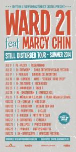 Ward_21_feat_Marcy_Chin_Still_Disturbed_Summer_Europe_2014