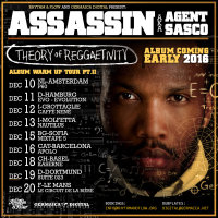 Tour_Flyer_Assassin_aka_Agent_Sasco_Theory_of_Reggaetivity_Album_Warm_Up_PtII_1600x1600
