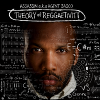 Cover_Assassin_aka_Agent_Sasco_Theory_of_Reggaetivity_Album_Front_Small